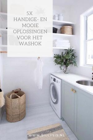 Het washok: 5x handige- en mooie oplossingen
