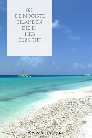 Reizen: De mooiste eilanden die ik heb bezocht