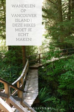 Wandelen op Vancouver Island   Deze hikes moet je echt maken!