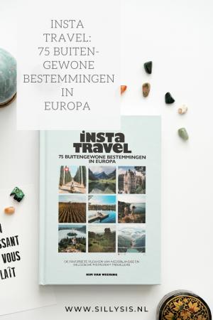 Insta Travel: 75 buitengewone bestemmingen in Europa #boekentip